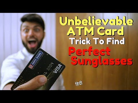 Unbelievable  ATM Card Trick to Find Perfect Sunglasses