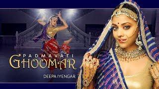 Ghoomar  Padmavati  Padmaavat   Bollywood Dance Choreography  Deepa Iyengar