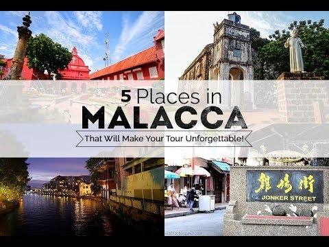 Top 5 tourist places in Malacca