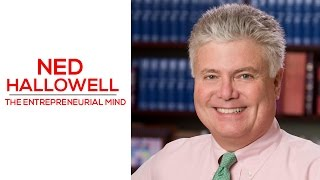 How to Function With ADHD - The Entrepreneurial Mind - Ned Hallowell