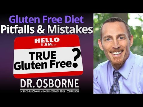 Gluten Free Diet - Pitfalls and Mistakes