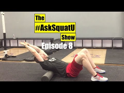 How to Improve Thoracic Spine Mobility |#AskSquatU Show Ep. 8|