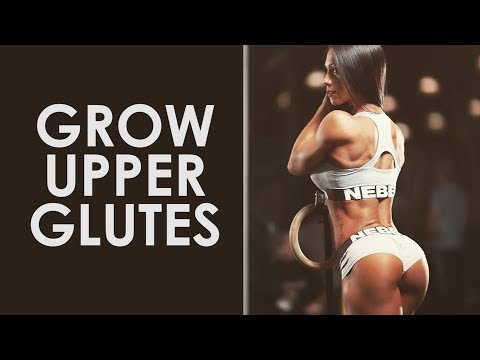 How to Grow Upper Glutes & Lift Your Butt