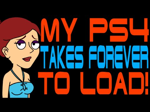 My PS4 Takes Forever to Load!