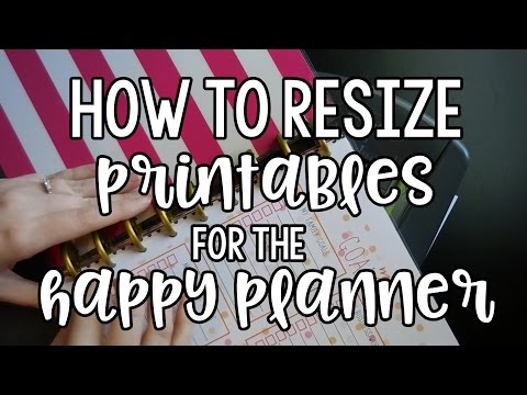 How to Resize Printables for the Happy Planner - Classic Size