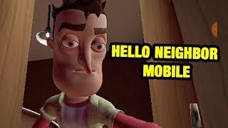 HELLO NEIGHBOR MOBILE | Hello Neighbor Act 2