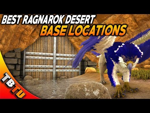 BEST NEW BASE LOCATIONS ON RAGNAROK! RAGNAROK MAP DESERT UPDATE! Ark: Survival Evolved Ragnarok DLC