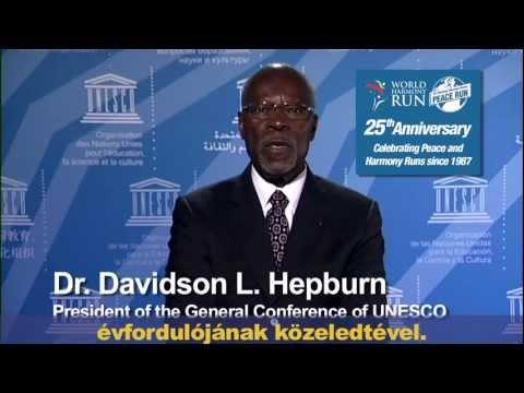 Hungarian- A Világharmónia futás 25. évfordulója- Az UNESCO közgyűlésének elnöke