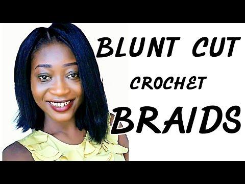 How To Do  Blunt Cut Crochet Braids