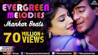 Evergreen Melodies - Jhankar Beats | 90