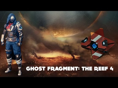 Ghost Fragment: The Reef 4 (Destiny Dead Ghost Age of Triumph)