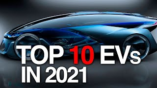 Challenging Tesla: TOP 10 Most Anticipated Electric Vehicles in 2021