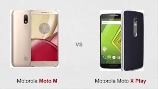 Moto M vs Moto X Play Comparison