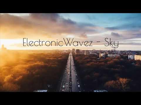 ElectronicWavez - Sky