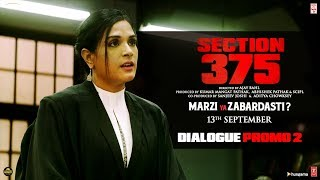 Section 375: Dialogue Promo 2  | Akshaye Khanna, Richa Chadha | Releasing 13th September