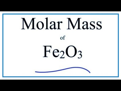 How to Calculate the Molar Mass / Molecular Weight of Fe2O3   ---  Iron (III) Oxide