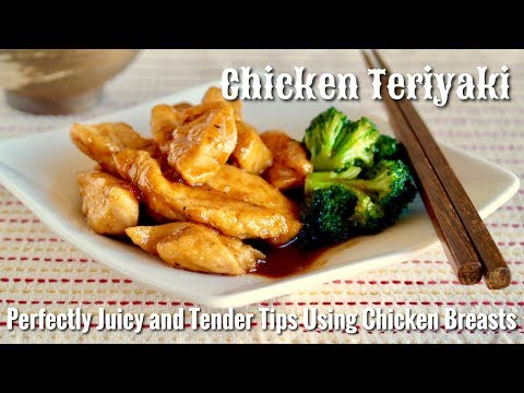 How to Make Chicken Teriyaki (Perfectly Juicy Tender Tips Using Chicken Breasts Recipe) | OCHIKERON