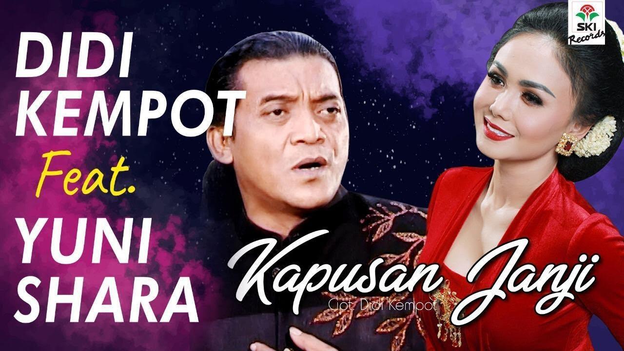 Didi Kempot - Kapusan Janji (feat. Yuni Shara)