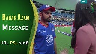 Babar Azam Message For Fans Of Karachi Kings   HBL PSL 2018   PSL