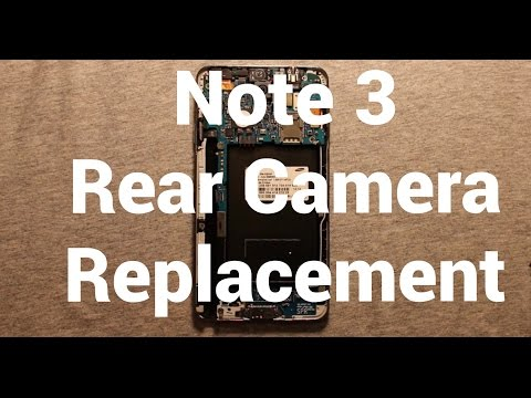 Galaxy Note 3 Rear Camera Replacement How To Change