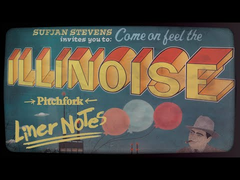 Explore Sufjan Stevens' Illinois (in 5 Minutes)   Liner Notes