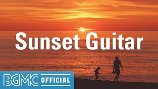 Sunset Guitar: Sunset Instrumental Music - November Easy Listening Music for Soothing, Unwinding