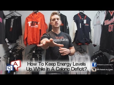 How To Keep Your Energy Levels Up While Cutting/Dieting? MassiveJoes.com MJ Q&A Caloric Deficit