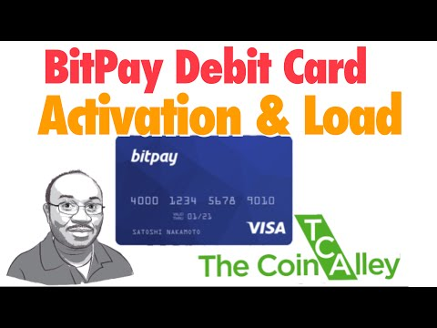 BitPay Debit Card - Activation & Initial Load