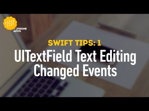 How to get UITextField text editing changed events for user input validation - Swift Tips 1