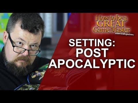 GREATGM: The Post Apocalyptic setting in Roleplaying #GMTip