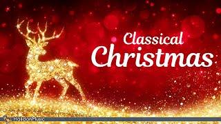 Classical Christmas - Best Christmas Music