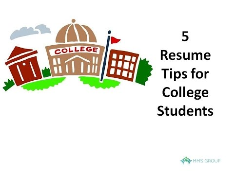 5 Resume Tips for College Students