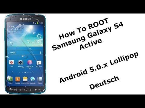 How to ROOT Samsung Galaxy S4 Active Lollipop Android 5.0 [Deutsch]