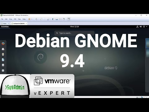 How to Install Debian 9.4 GNOME + VMware Tools + Review on VMware Workstation [2018]