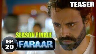 Faraar Episode 20 Teaser | Full Episode Tomorrow  5 PM | Hindi Dubbed