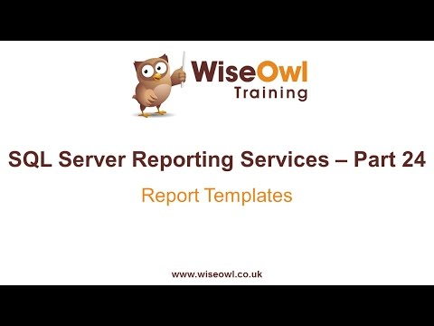 Reporting Services (SSRS) Part 24 - Report Templates