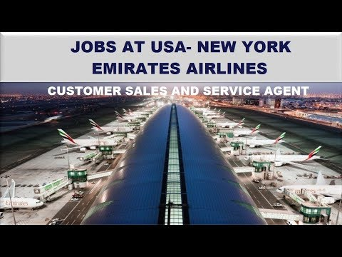 JOBS IN USA | CUSTOMER SALES AND SERVICE AGENT IN EMIRATES AIRLINE OPENINGS| Latest Job 2018