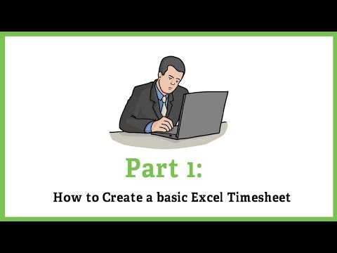 Part 1: Create a Basic Excel Timesheet