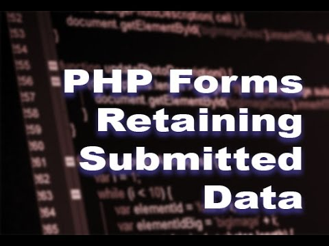 Retaining PHP Form Data