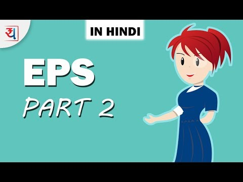 Employee Pension Scheme in Hindi - Part 2 | EPS Withdrawal, Pension Calculations | EPS Explained