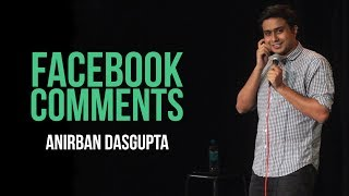 Facebook Comments | Anirban Dasgupta stand-up comedy