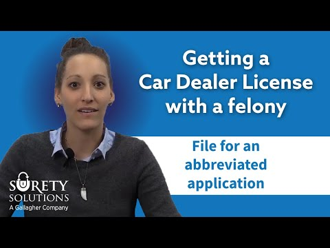 Getting a Car Dealer License with a Felony