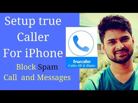 How to set up truecaller on iphone  7 or 8 2017 | Block Spam contacts on iPhone [HINDI]
