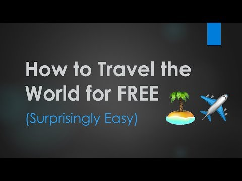 How to Travel the World for *Almost* FREE