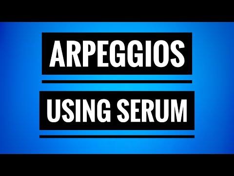 Serum Arpeggiator | Using Envelopes & midi