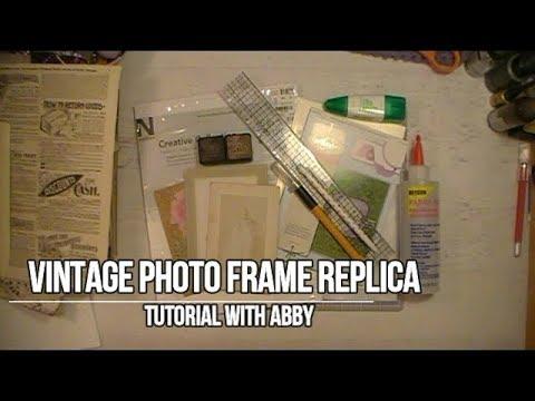 Vintage Photo Frame Replica Tutorial