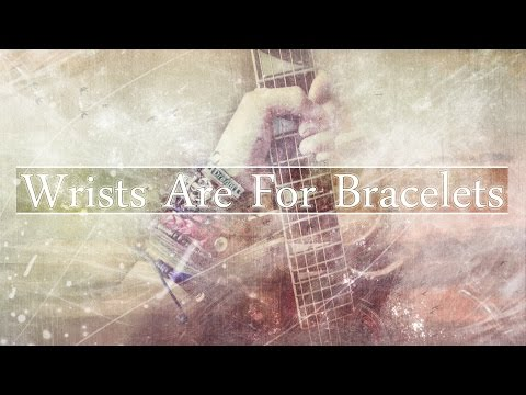 Not a Hero - Wrists Are For Bracelets [Bonus Track] (Official Lyric Video)