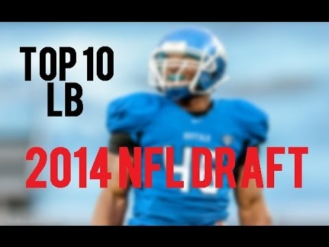 Top 10 Linebackers in 2014 NFL Draft