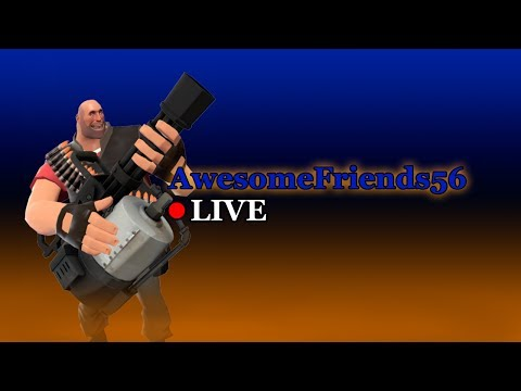 Team Fortress 2 LIVE - Getting better every day!