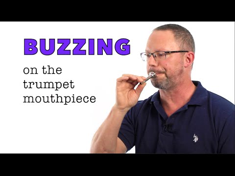 Improve your Trumpet Sound!  The Basics of  BUZZING the Mouthpiece